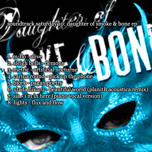 "Soundtrack Saturday 10: ""Daughter of Smoke and Bone EP"