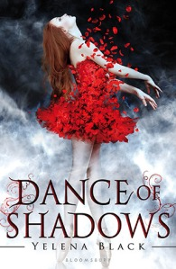 "Yelena Black's AWESOME debut effort, ""Dance of Shadows""!"