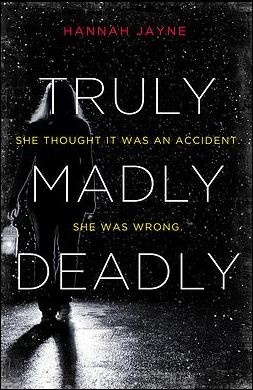 Truly Madly Deadly - Hannah Jayne